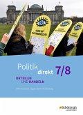 Politik direkt - Urteilen und Handeln 7 / 8. Schülerband. Gemeinschaftskunde. Realschulen und Gemeinschaftsschulen. Baden-Württemberg