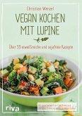 Vegan kochen mit Lupine