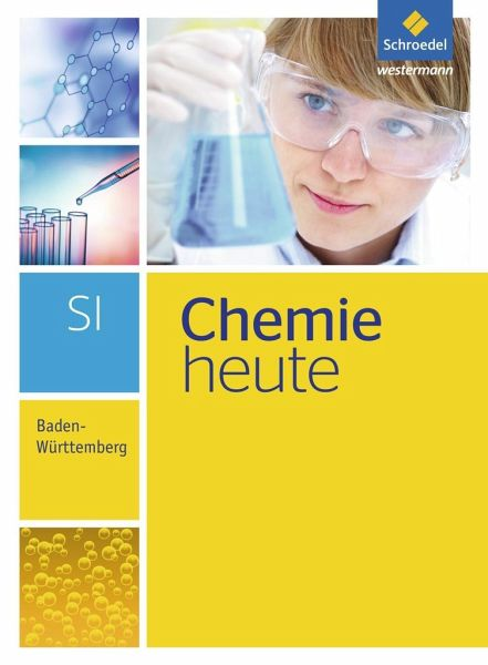 chemie heute 7 10 sch lerband s1 baden w rttemberg schulb cher portofrei bei b. Black Bedroom Furniture Sets. Home Design Ideas