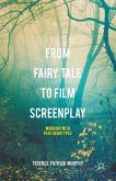 From Fairy Tale to Film Screenplay