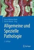 Allgemeine und Spezielle Pathologie