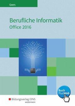 Berufliche Informatik Office 2016. Schülerband