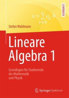 Lineare Algebra 1 - Waldmann, Stefan