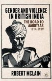 Gender and Violence in British India
