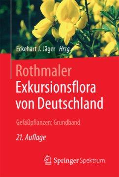 Rothmaler - Exkursionsflora von Deutschland. Ge...
