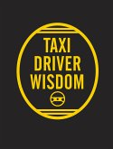 Taxi Driver Wisdom: 20th Anniversary Edition (eBook, ePUB)