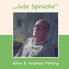 Jute Sprüche (eBook, ePUB)