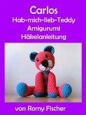 Carlos Hab-mich-lieb-Teddy (eBook, ePUB)