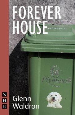 Forever House (NHB Modern Plays) (eBook, ePUB) - Waldron, Glenn
