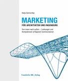 Marketing für Architekten und Ingenieure. (eBook, PDF)