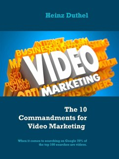 The 10 Commandments for Video Marketing (eBook, ePUB)