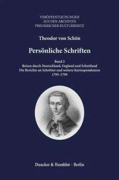 Persönliche Schriften Band 2 - Schön, Theodor von