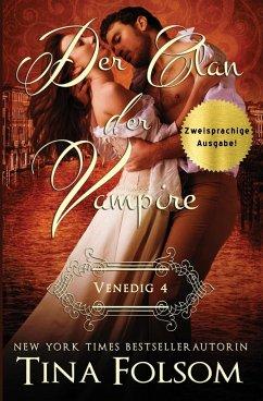 Der Clan der Vampire (Venedig - Novelle 4) (Zweisprachige Ausgabe)