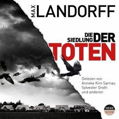 Die Siedlung der Toten, 2 MP3-CDs - Landorff, Max