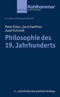 Philosophie des 19. Jahrhunderts (eBook, ePUB) - Haeffner, Gerd; Schmidt, Josef; Ehlen, Peter