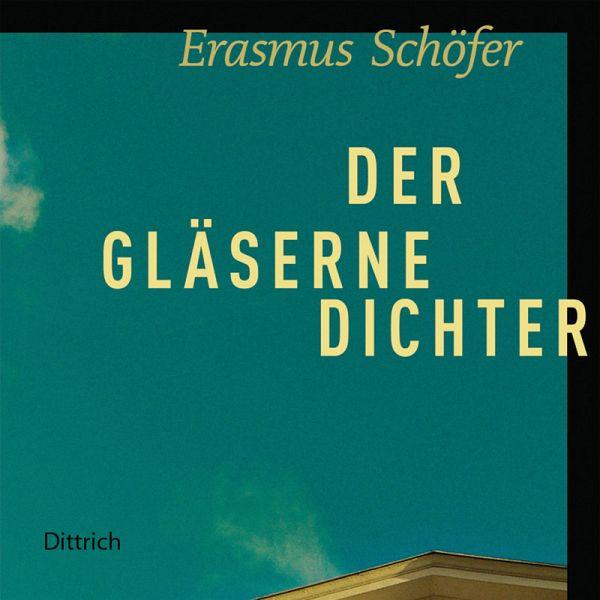 Der gläserne Dichter (MP3-Download) - Schöfer, Erasmus