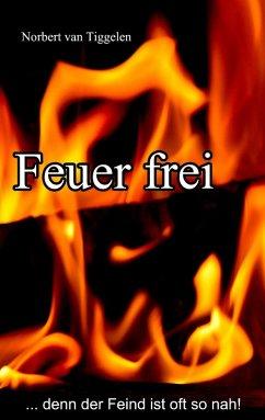 Feuer frei (eBook, ePUB)