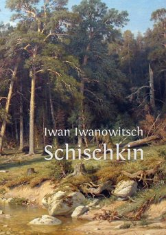 Iwan Iwanowitsch Schischkin (eBook, ePUB)