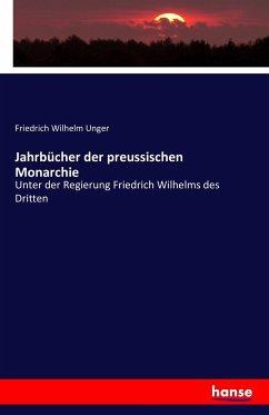 Jahrbücher der preussischen Monarchie