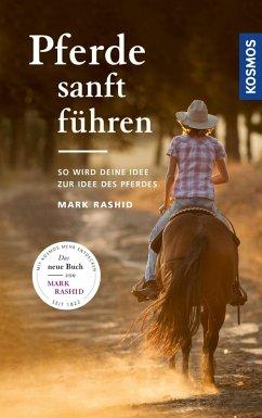 Pferde sanft führen (eBook, ePUB) - Rashid, Mark