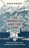 The Swordfish and the Star (eBook, ePUB)