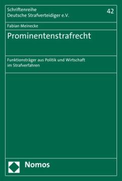 Prominentenstrafrecht - Meinecke, Fabian