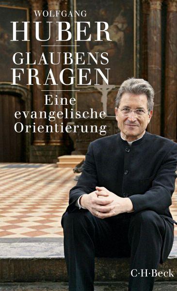 Glaubensfragen - Huber, Wolfgang