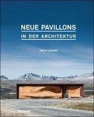 Neue Pavillons in der Architektur