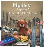 Mudley Explores Kuala Lumpur