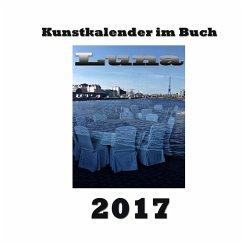 Kunstkalender im Buch - Luna 2017 - Sens, Pierre