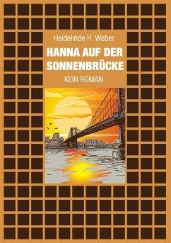 Hanna auf der Sonnenbrücke