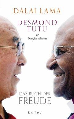 Das Buch der Freude (eBook, ePUB) - Dalai Lama; Tutu, Desmond; Abrams, Douglas