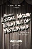 Toronto's Local Movie Theatres of Yesteryear (eBook, ePUB)