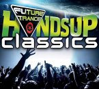 Future Trance-Hands Up Classics