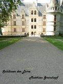 Schlösser der Loire (eBook, ePUB)