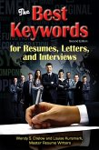 The Best Keywords for Resumes, Letters, and Interviews: Powerful Words and Phrases for Landing Great Jobs! (eBook, ePUB)