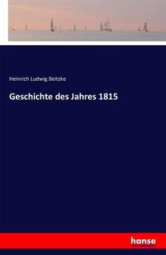 Geschichte des Jahres 1815