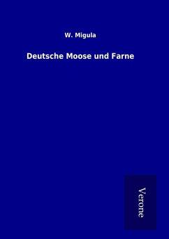 Deutsche Moose und Farne