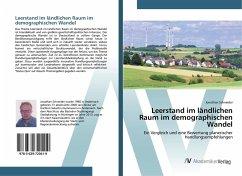 Leerstand im ländlichen Raum im demographischen Wandel - Schneider, Jonathan