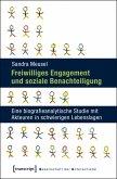 Freiwilliges Engagement und soziale Benachteiligung (eBook, PDF)
