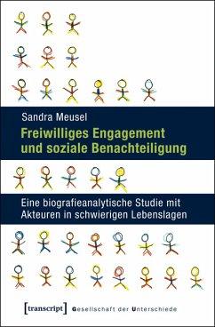 Freiwilliges Engagement und soziale Benachteiligung (eBook, PDF) - Meusel, Sandra