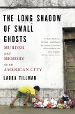 The Long Shadow of Small Ghosts (eBook, ePUB)