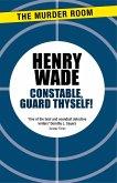 Constable Guard Thyself (eBook, ePUB)