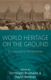 World Heritage on the Ground (eBook, ePUB)