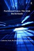 Partitioned Lives: The Irish Borderlands (eBook, PDF)