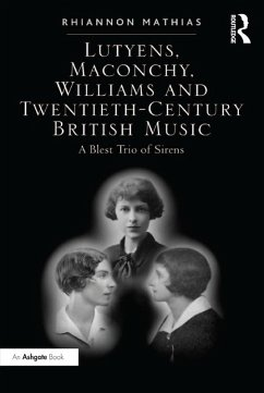 Lutyens, Maconchy, Williams and Twentieth-Century British Music (eBook, PDF)