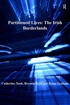 Partitioned Lives: The Irish Borderlands (eBook, ePUB)