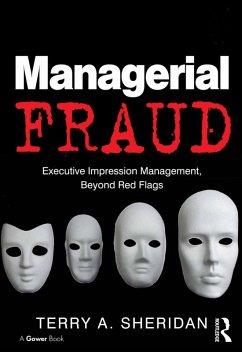 Managerial Fraud (eBook, ePUB) - Sheridan, Terry A.