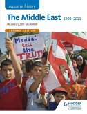 Access to History: The Middle East 1908-2011 Second Edition (eBook, ePUB)