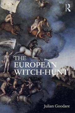 The European Witch-Hunt (eBook, ePUB) - Goodare, Julian